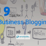 9 Top Tips for Business Blogging