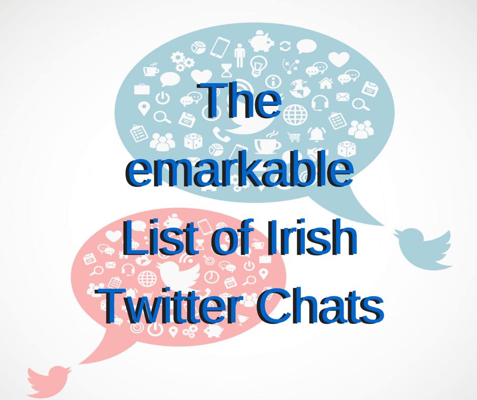 list of irish twitter chats
