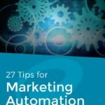 Top Tips for Marketing Automation