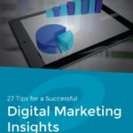 Top Tips for Digital Marketing Insights