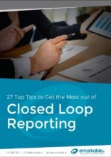 Top Tips To Get the Most out of Closed Loop Reporting
