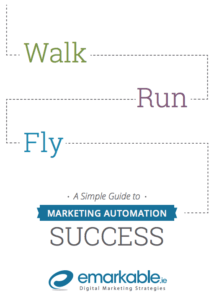 Walk Run Fly - a simple guide to Marketing Automation
