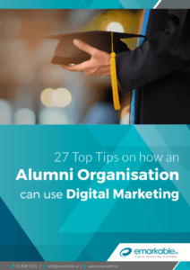 27 Top Tips on How an Alumni Organisation can use Digital Marketing