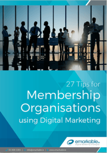 27 Tips for Membership Organisations using Digital Marketing