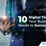 10 Digital Talents Your Business Needs to Succeed