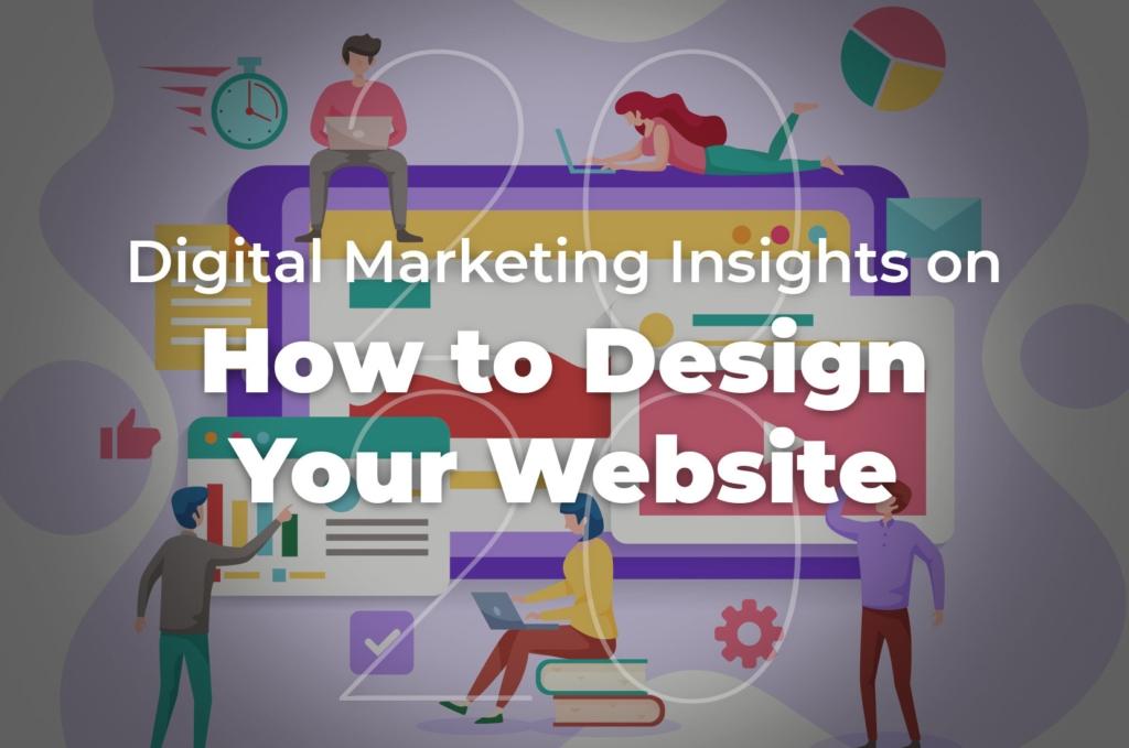 Design Your Website | 27 Digital Insights for 2020