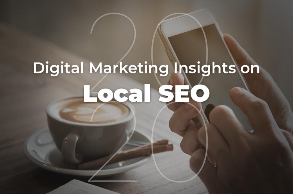 2020 Digital Marketing Insights on Local SEO