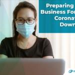 Preparing Your Business For The Coronavirus Downturn