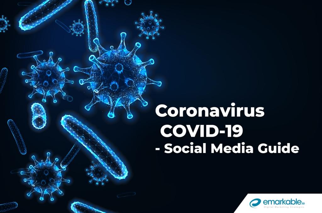 Coronavirus COVID-19 - Social Media Guide