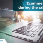 Critical Tips to Ensure eCommerce Success during the Covid-19 Pandemic