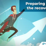How to Prepare Your Business for the Pandemic Recovery