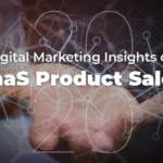 2020 Digital Marketing Insights on SaaS Product Sales