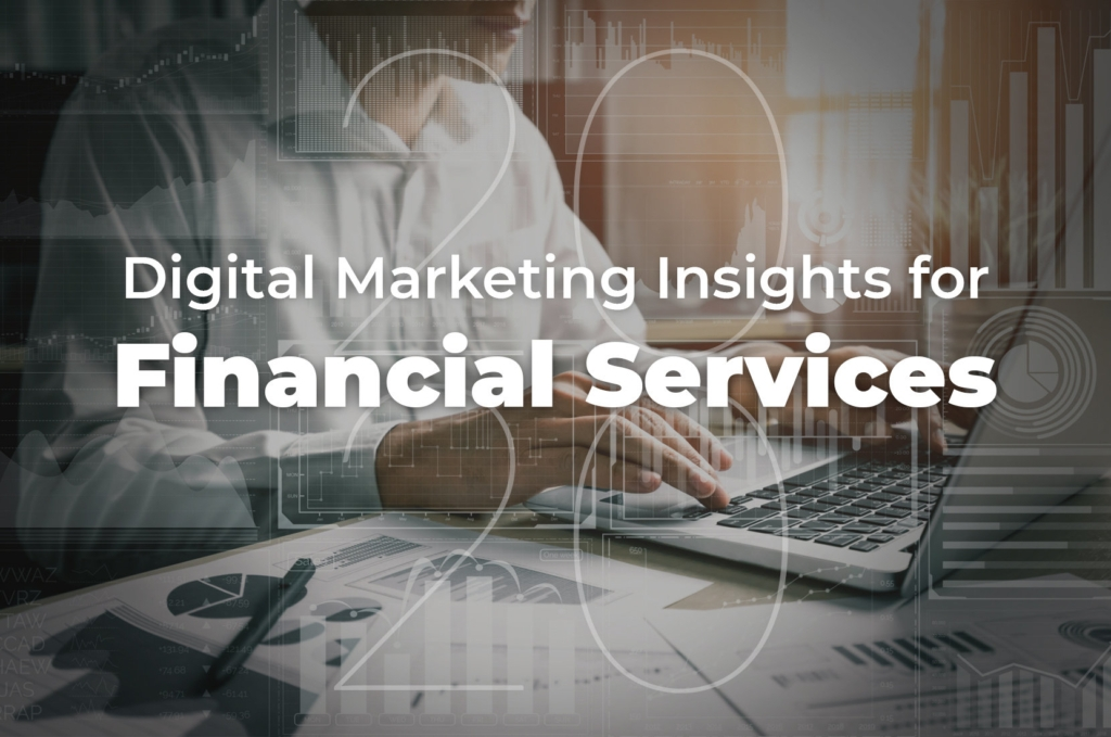 Financial Services | 27 Digital Insights For 2020