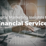 2020 Digital Marketing Insights for the Financial Services