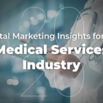 2020 Digital Marketing Insights for the Medical Services Industry