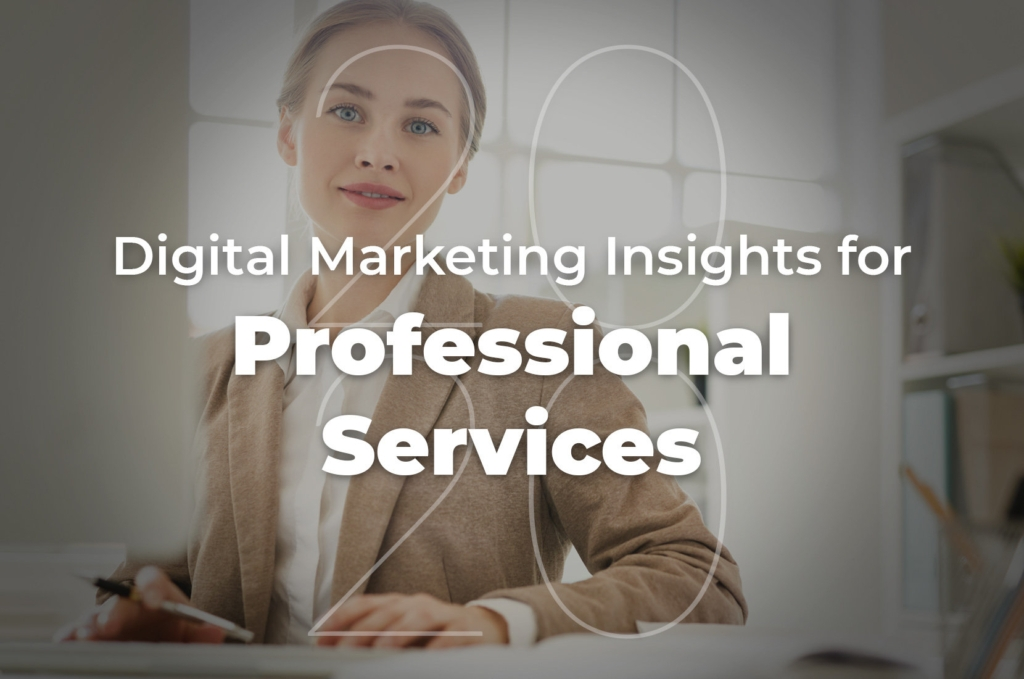 Professional Services | 27 Digital Insights For 2020