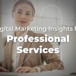 2020 Digital Marketing Insights for Professional Services