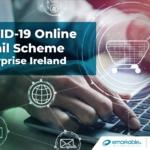 COVID-19 Online Retail Scheme - Enterprise Ireland