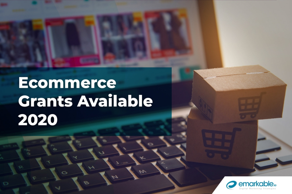 Ecommerce Grants Available From Enterprise Ireland & Leo