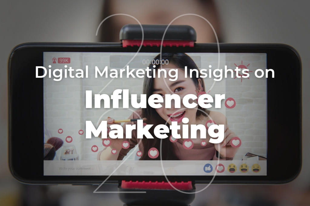 Influencer Marketing | 27 Digital Marketing Insights in 2020