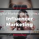 2020 Digital Marketing Insights on Influencer Marketing