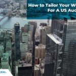 How to Tailor Your Website For A US Audience