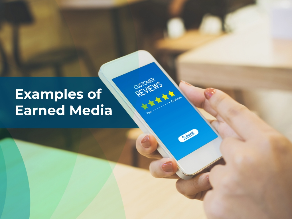 Examples of  earned media