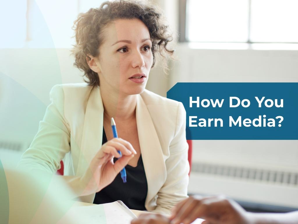 How do you earn media?