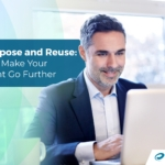 Repurpose and Reuse: Tips to Make Your Content Go Further