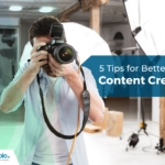 5 Tips for Better Visual Content Creation