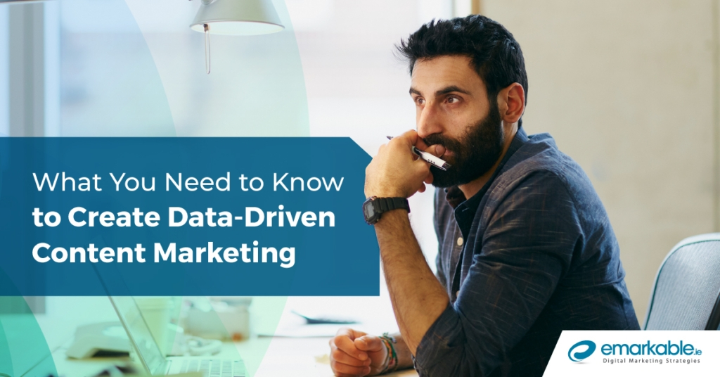 Data-Driven Content Marketing | What You Need To Know
