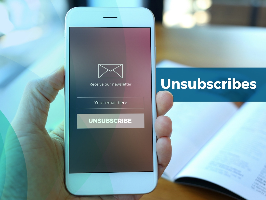 Email Marketing Metrics | Unsubscribes