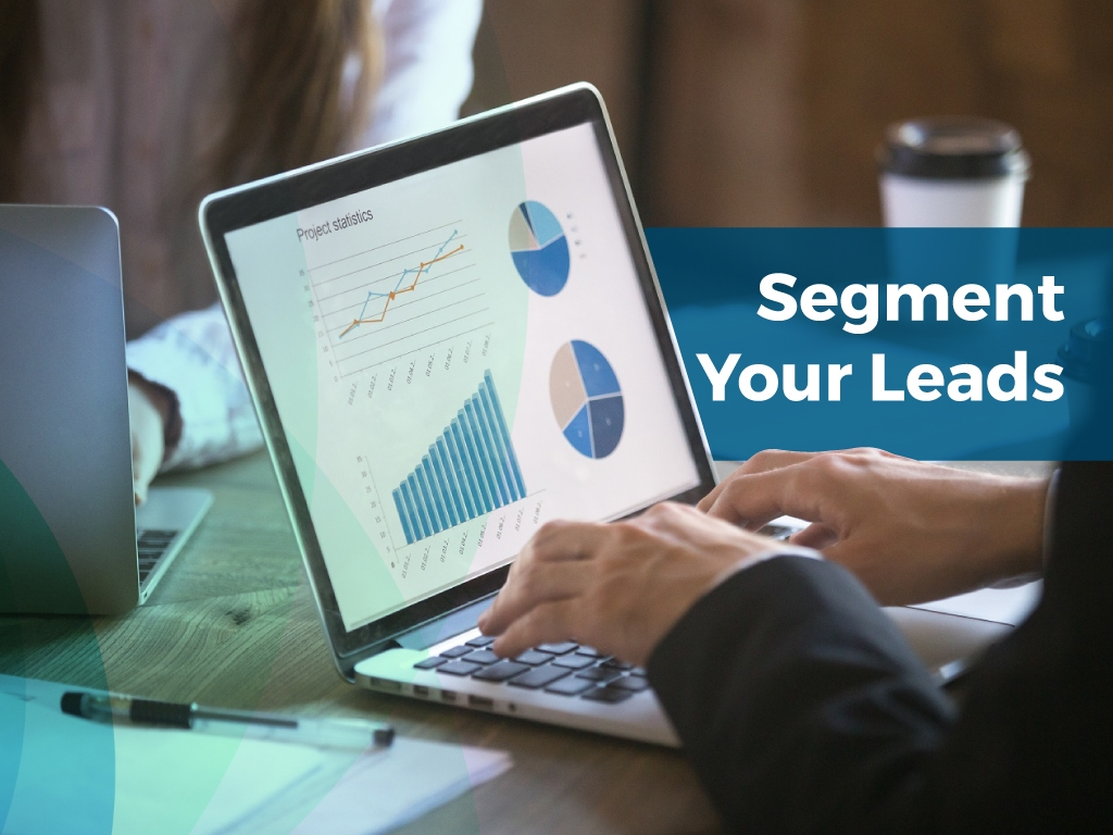 Marketing Automation | Segment Your Leads