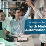 4 Ways to Boost Sales with Marketing Automation Tools