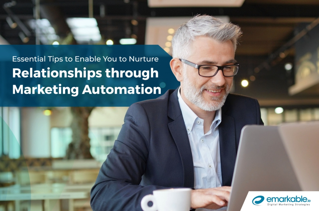 Marketing Automation Tools | How To Nurture Relationships