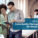 2020 Tips: Community Management for Social Media