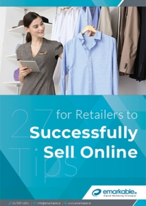 27 Tips for Retailers to Successfully Sell Online